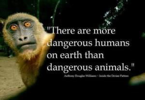 dangerous humans