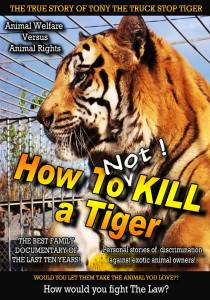 How to Kill a Tiger